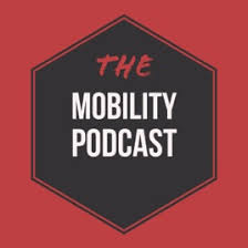 Best Mobility Podcasts
